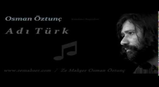 Adı Türk (Osman Öztunç)