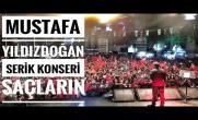 Mustafa Yıldızdoğan Antalya Serik Konseri Ah O Saçların
