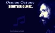 ŞEHİTLER ÖLMEZ – Osman Öztunç