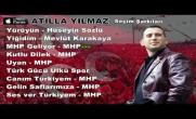 Mhp Seçim Müzikleri, Mhp Seçim Şarkıları MHP GELİYOR Atilla Yılmaz